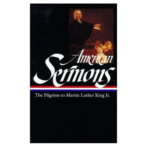 American religious speeches, American homily, Jonathan Edwards, Billy Sunday, Increase Mather, Joseph Smith, William Ellery Channing, Ralph Waldo Emerson, Theodore Parker, Martin Luther King Jr.