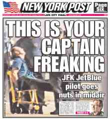 New York Post Headline: This is Your Captain Freaking.